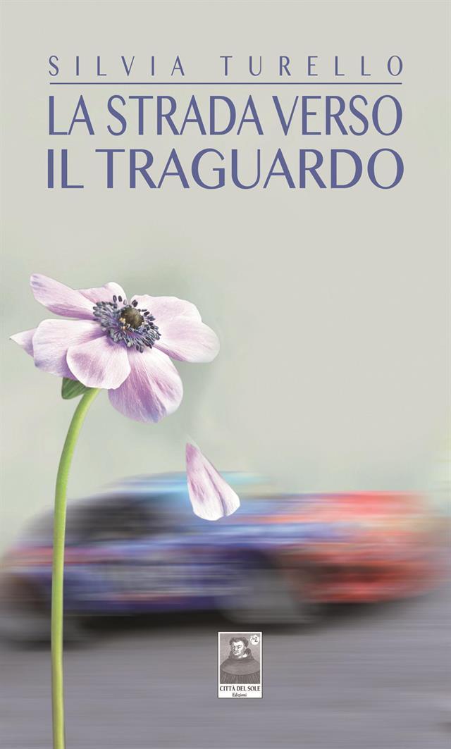 LA STRADA VERSO IL TRAGUARDO Turello