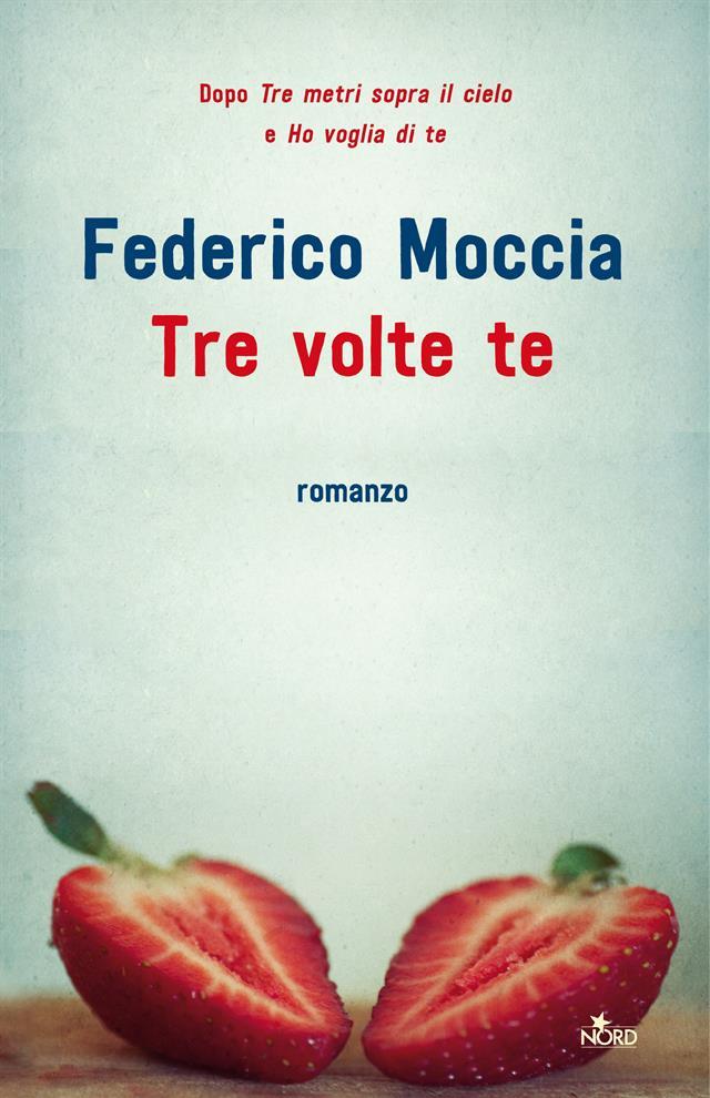 Tre Volte Te Federico Moccia Nord Italian
