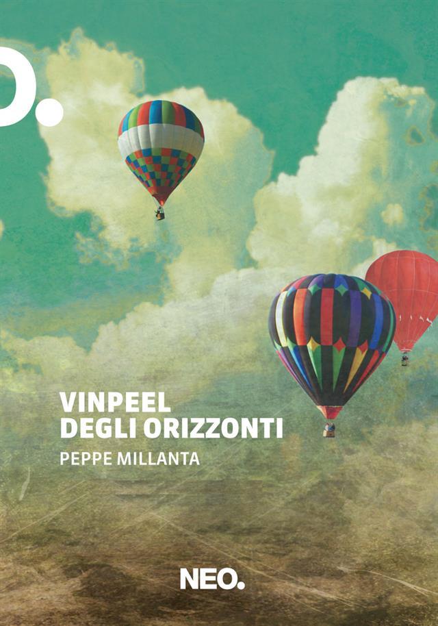 Copertina Vinpeel Degli Orizzonti Peppe Millanta Neo Edizioni