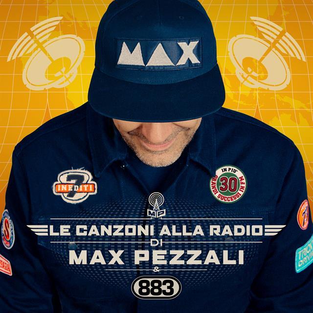 Max Pezzali Le Canzoni Alla Radio Album